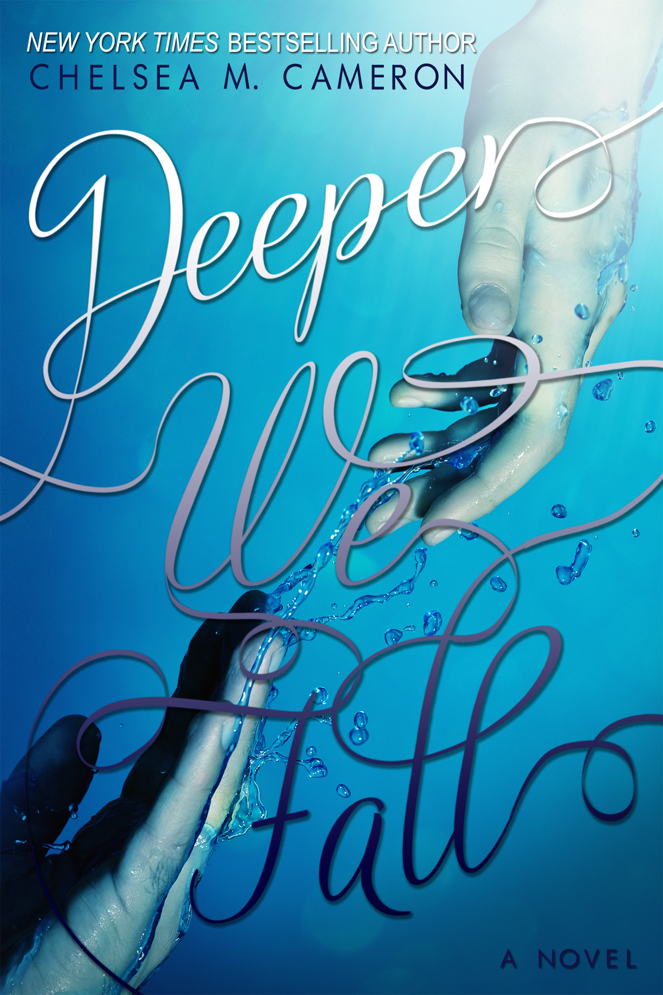 Deeper We Fall (Fall and Rise, Book One)