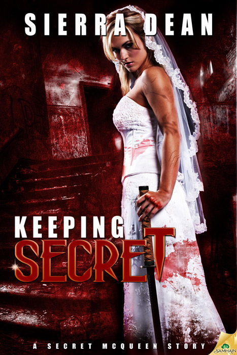 Keeping Secret By: Sierra Dean