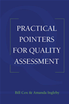 Practical Pointers On Quality Assessment