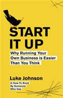 download Start It Up: Why Running Your Own Business is Easier Than You Think book