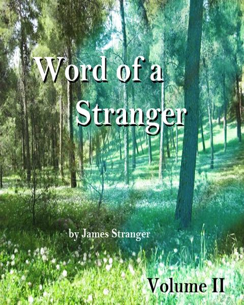 Word of a Stranger Volume II