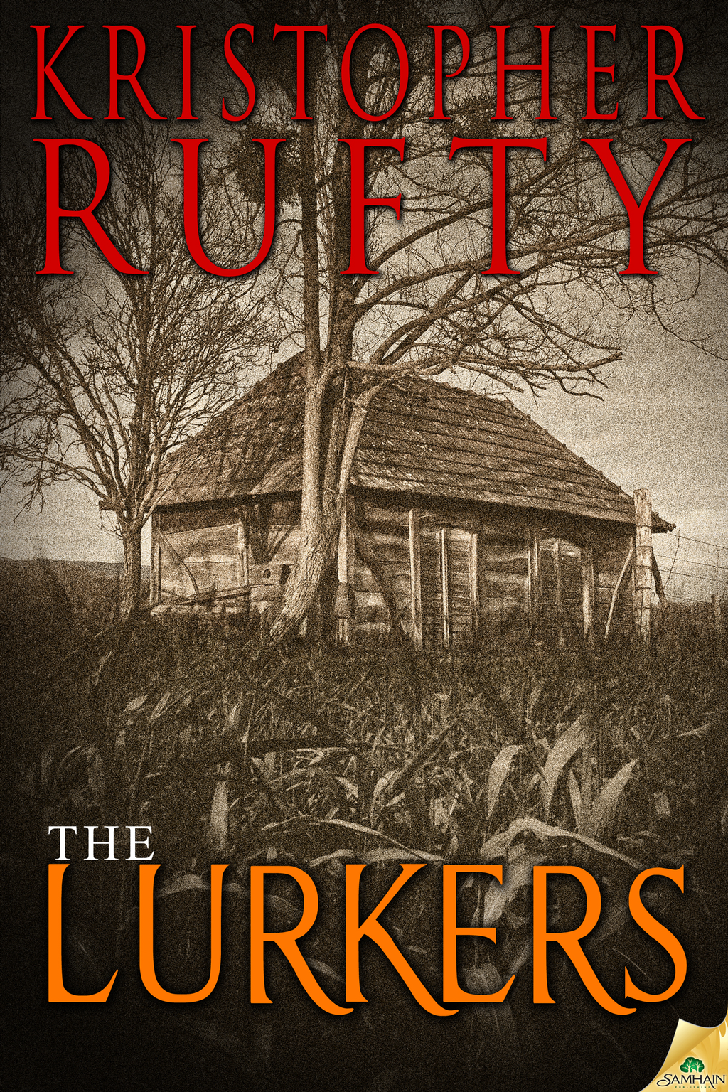 The Lurkers By: Kristopher Rufty