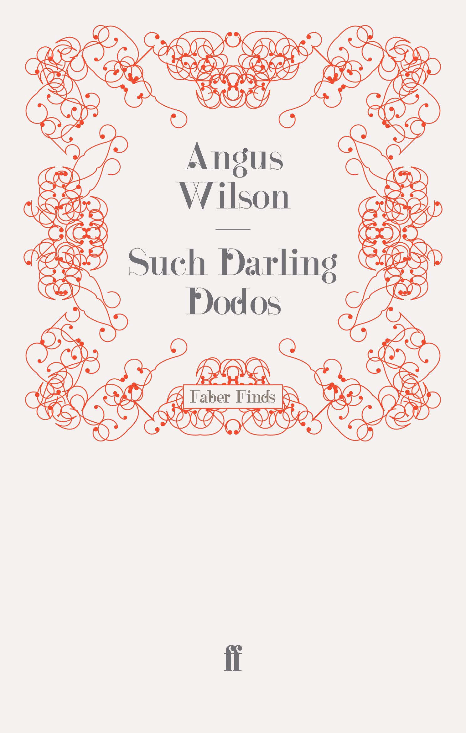 Such Darling Dodos By: Angus Wilson
