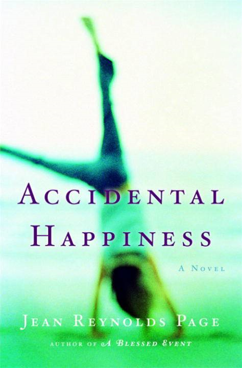 Accidental Happiness By: Jean Reynolds Page