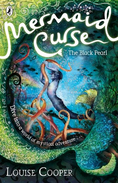Mermaid Curse: The Black Pearl By: Louise Cooper