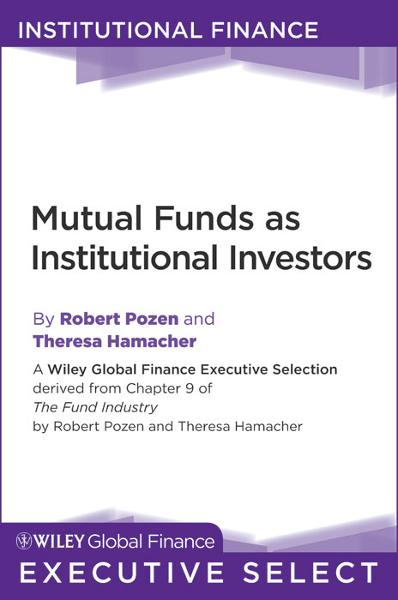 Mutual Funds as Institutional Investors