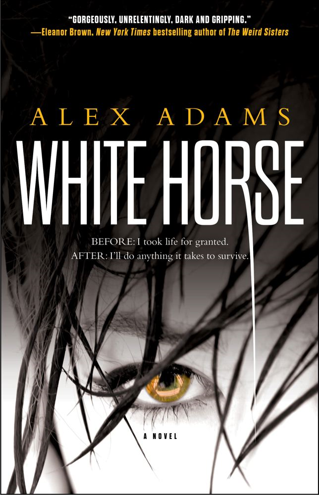White Horse By: Alex Adams