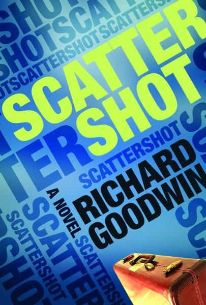 Scattershot By: Richard Goodwin