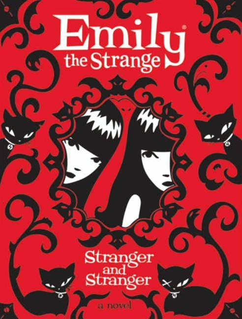 Emily the Strange: Stranger and Stranger By: Jessica Gruner,Rob Reger,Buzz Parker