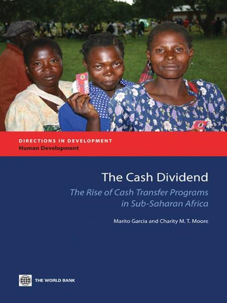The Cash Dividend: The Rise of Cash Transfer Programs in Sub-Saharan Africa