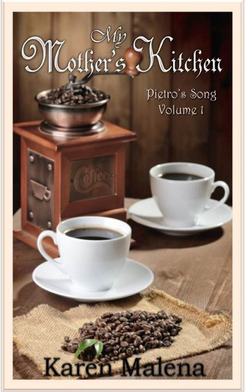 My Mother's Kitchen - Volume 1 - Pietro's Song