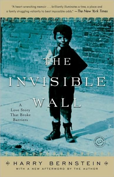 The Invisible Wall By: Harry Bernstein
