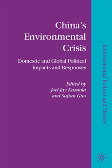 China's Environmental Crisis Domestic and Global Political Impacts and Responses
