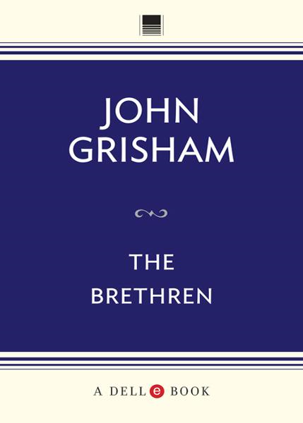 The Brethren By: John Grisham