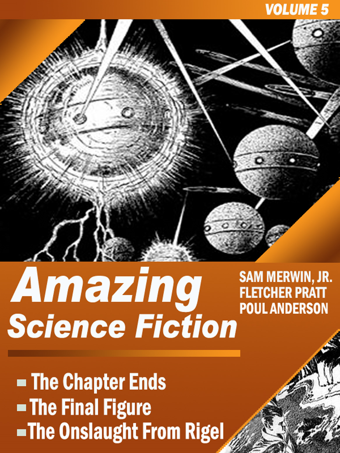 Amazing Science Fiction - Volume 5 (The Chapter Ends, The Final Figure, The Onslaught from Rigel)