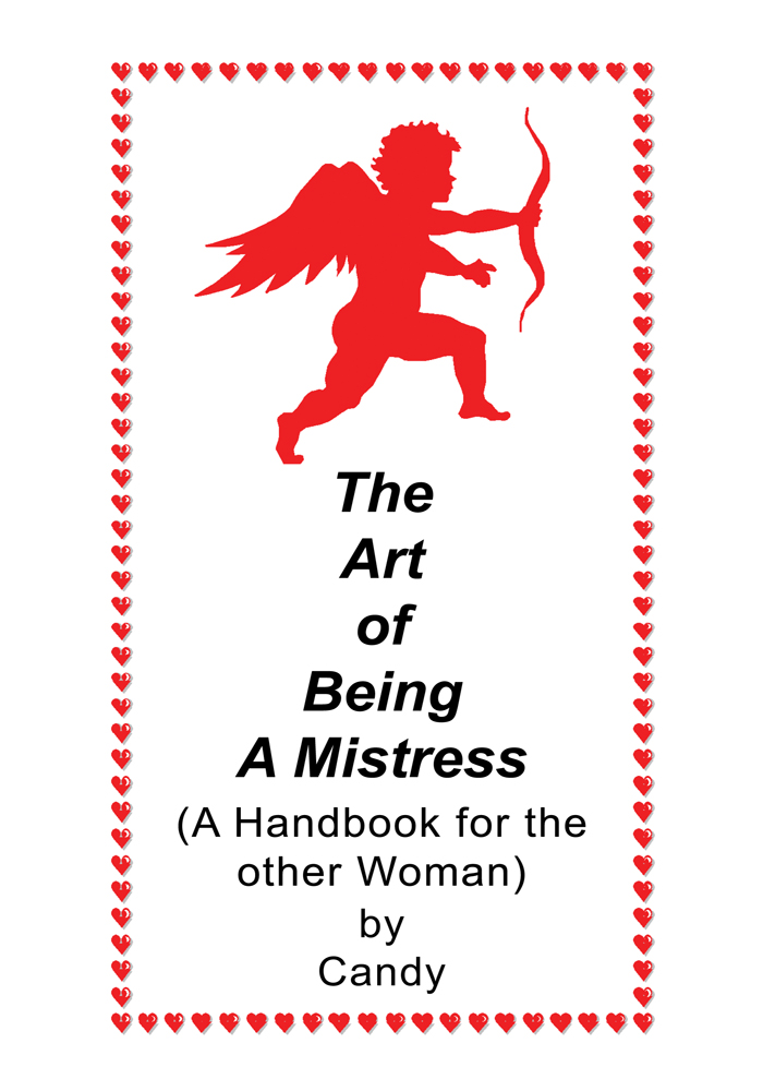 The Art of Being A Mistress By: Candy