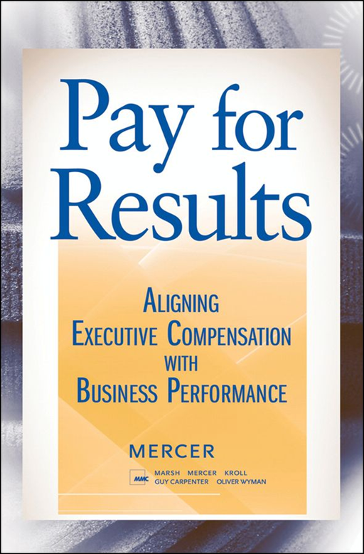 Pay for Results By: Mercer