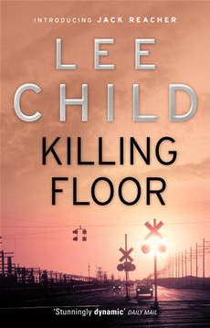 Killing Floor: (Jack Reacher 1) (Jack Reacher 1)