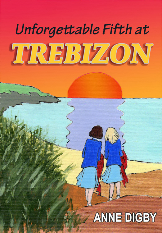 UNFORGETTABLE FIFTH AT TREBIZON By: Anne Digby