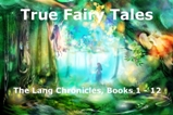 True Fairy Tales, The Lang Chronicles
