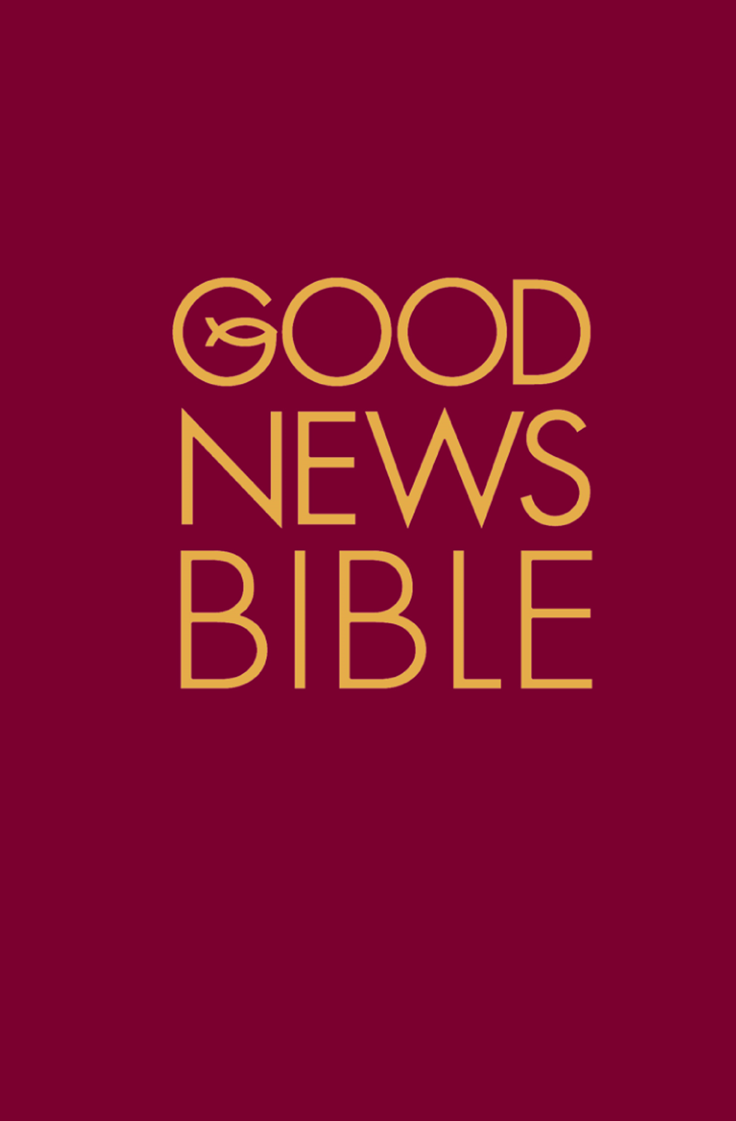 Good News Bible: (GNB)