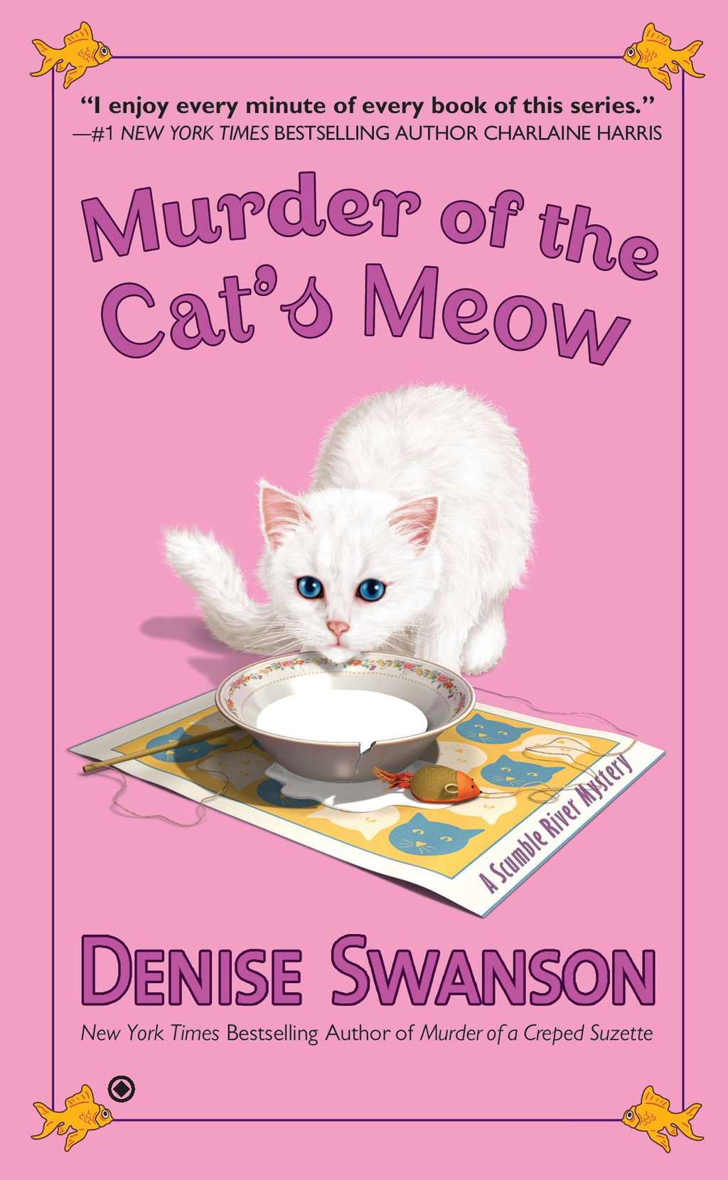 Murder of the Cat's Meow By: Denise Swanson