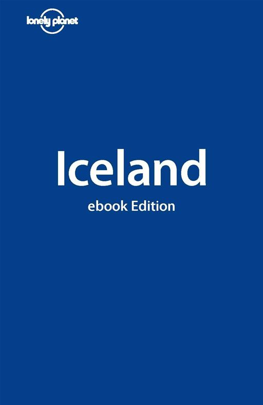 Lonely Planet Iceland By: Brandon Presser,Fran Parnell,Lonely Planet