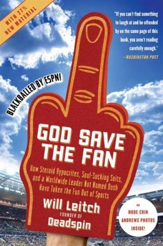 God Save the Fan By: Will Leitch