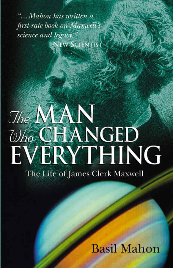 The Man Who Changed Everything By: Basil Mahon