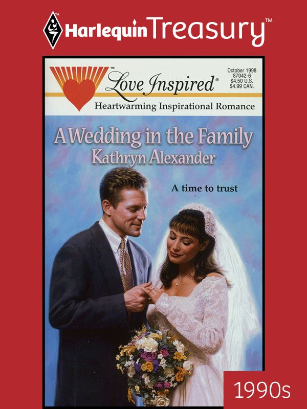A Wedding in the Family By: Kathryn Alexander