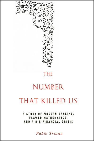 The Number That Killed Us By: Pablo Triana