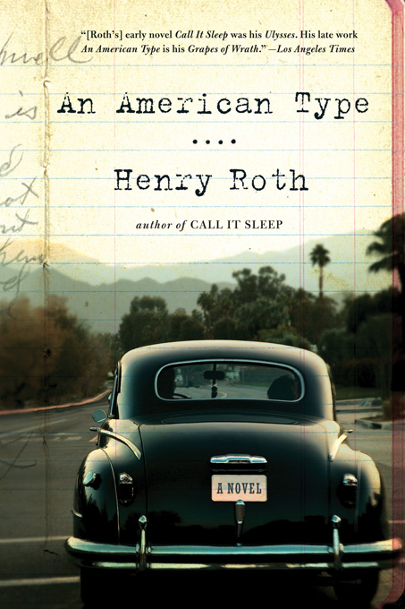 An American Type: A Novel By: Henry Roth