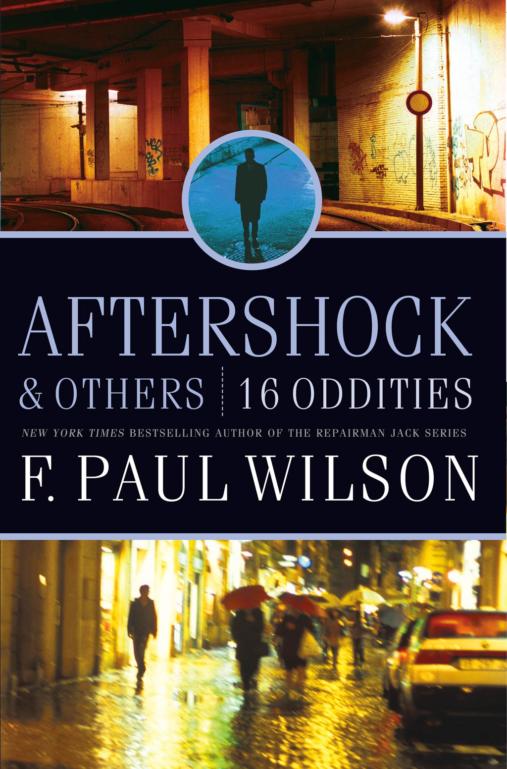 Aftershock & Others By: F. Paul Wilson