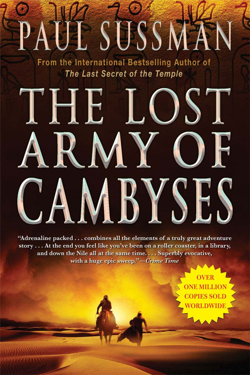 The Lost Army of Cambyses By: Paul Sussman