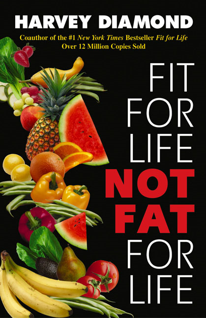 Fit for Life By: Harvey Diamond