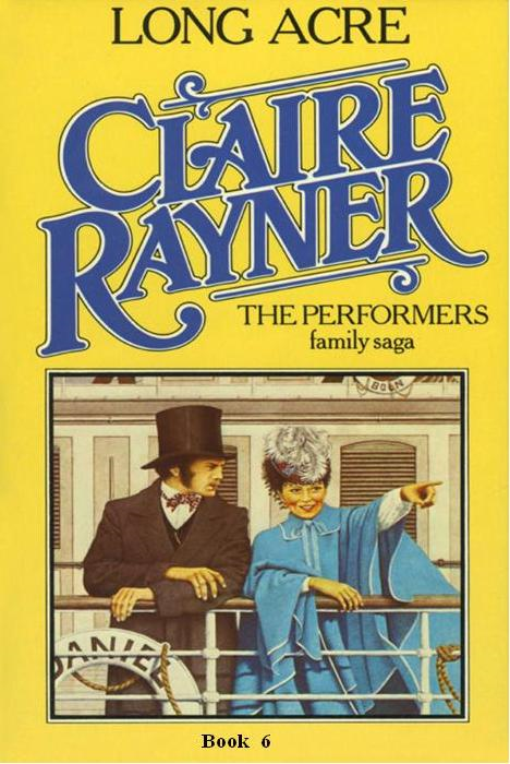 Long Acre (Book 6 of The Performers) By: Claire Rayner