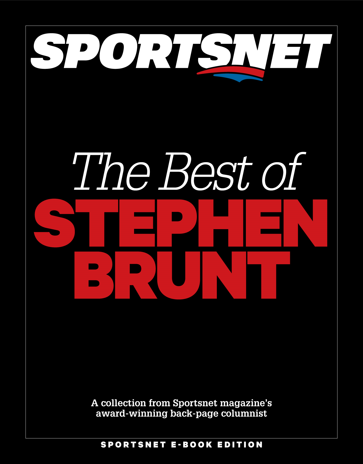 The Best of Stephen Brunt