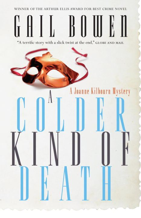 A Colder Kind of Death By: Gail Bowen