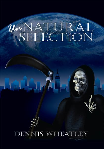 Unnatural Selection By: Dennis Wheatley