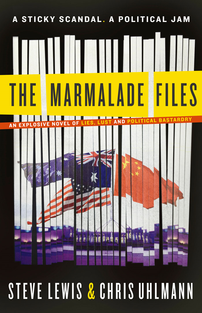 The Marmalade Files By: Chris Uhlmann,Steve Lewis