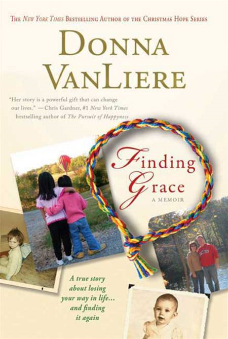 Finding Grace By: Donna VanLiere