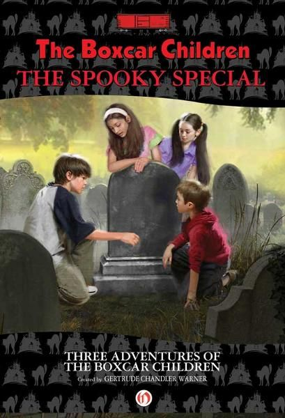The Boxcar Children Spooky Special By: Gertrude Chandler Warner,Robert Papp