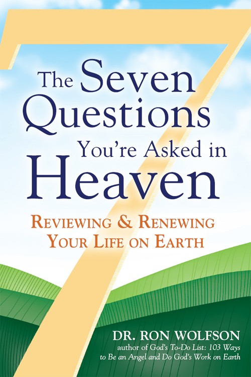 The Seven Questions Youre Asked in Heaven