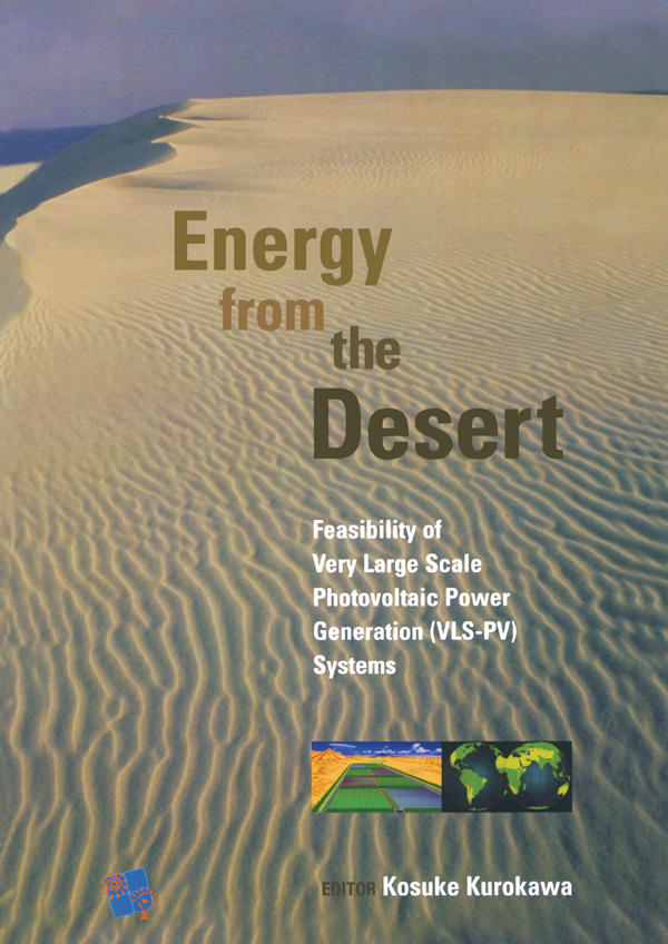 Energy from the Desert Feasability of Very Large Scale Power Generation (VLS-PV)
