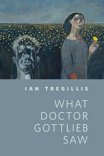 What Doctor Gottlieb Saw By: Ian Tregillis