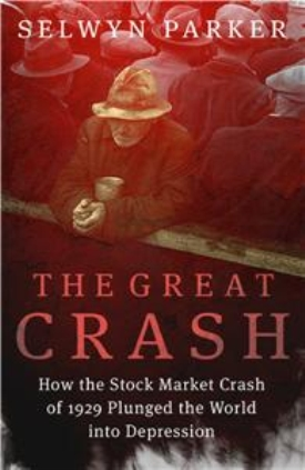 The Great Crash By: Selwyn Parker