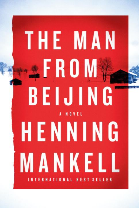 The Man from Beijing By: Henning Mankell