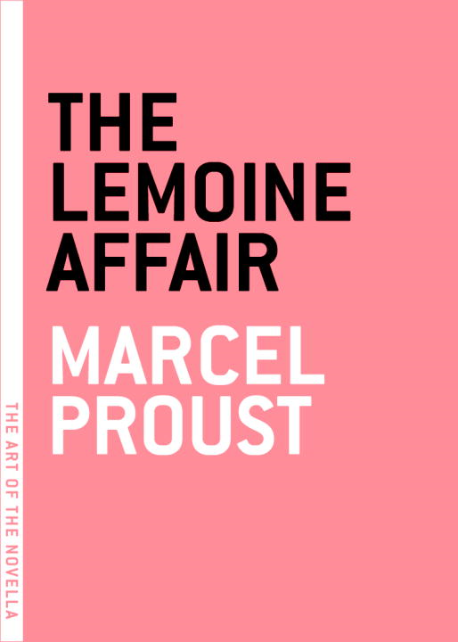 The Lemoine Affair By: Marcel Proust