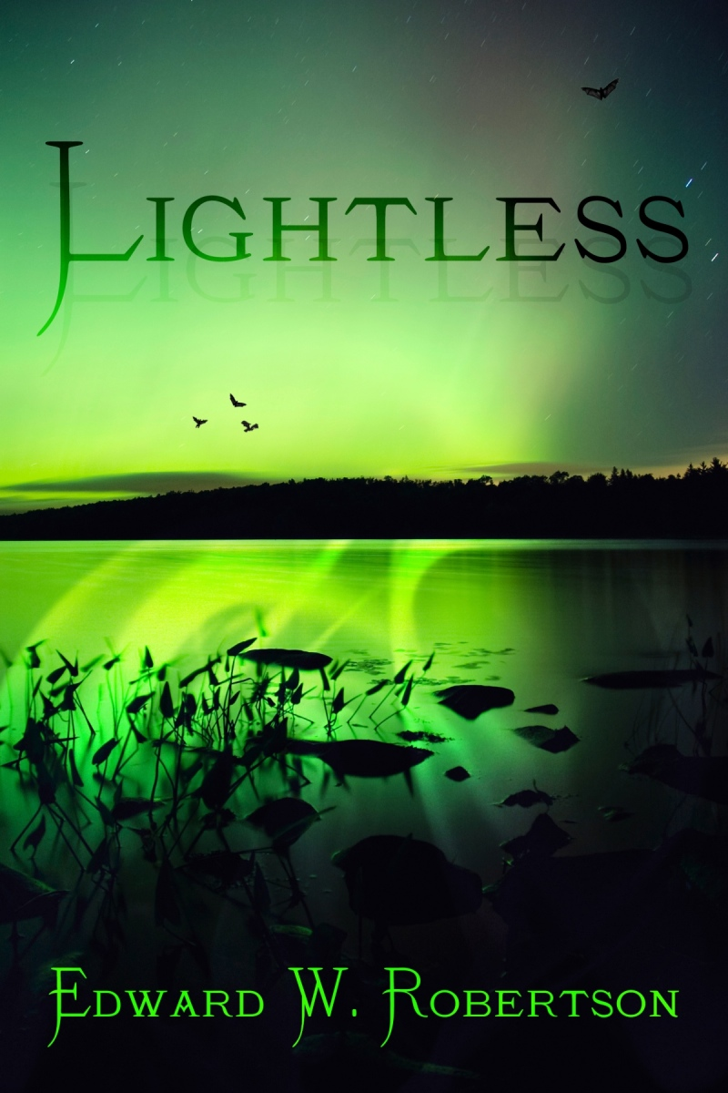 Lightless By: Edward W. Robertson