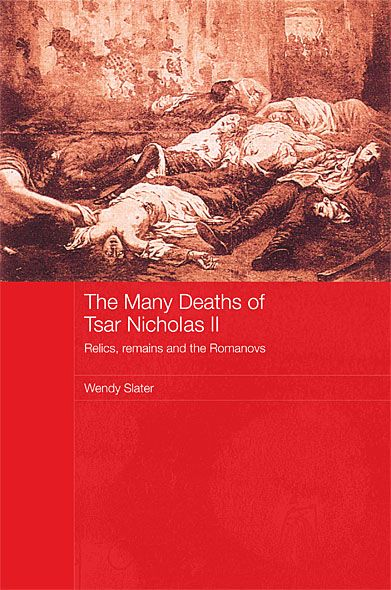 The Many Deaths of Nicholas II By: Wendy Slater